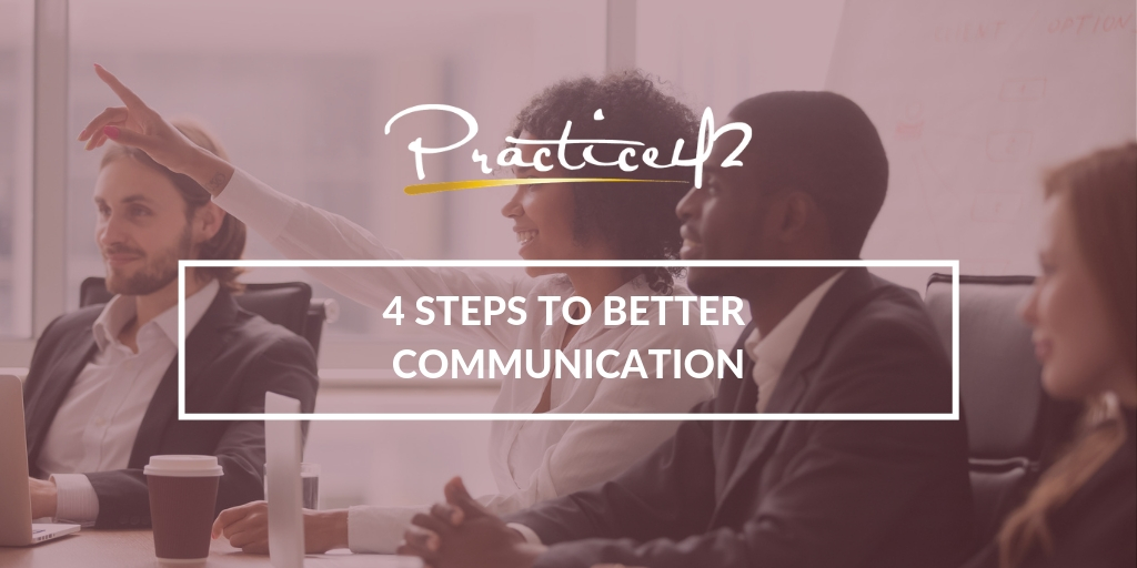 4-steps-to-better-communication