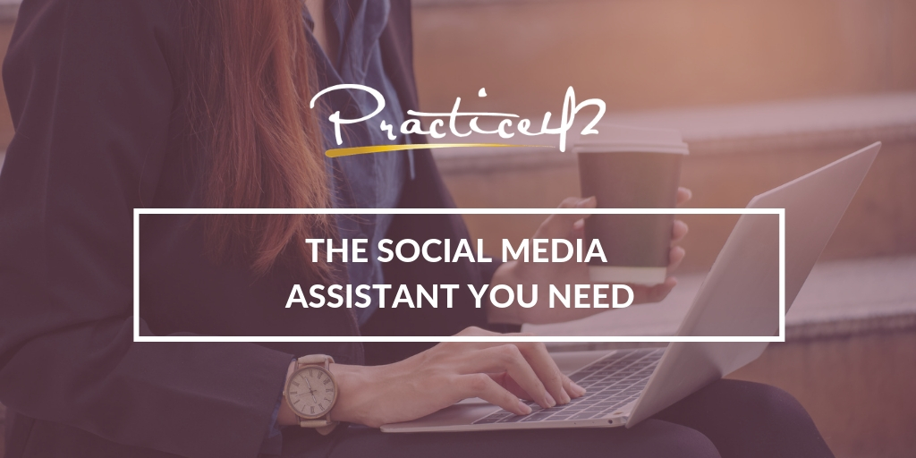 The Social Media Assistant You Need